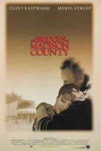"1995. The Bridges of Madison County (""Podurile din Madison County""). Regia: Clint Eastwood"