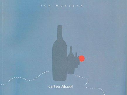 cartea Alcool, de Ion Muresan